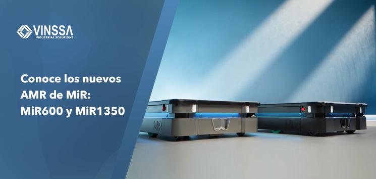 Conoce los nuevos AMR de MiR: MiR600 y MiR1350